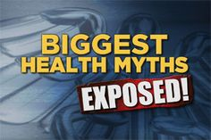 The Biggest Health Myths You Believe... Exposed! Dr. Oz debunks some of the biggest health myths around. Learn the truth about sunburns, tanning, spicy foods and ulcers and the real reason mosquitoes are attracted to you.