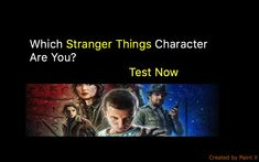 Which Stranger Things Character Are You? Stranger Things Netflix, Character, Lettering