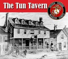Tun Tavern Philadelphia, PA November At the dawn of the revolution the continental congress met at the tavern to sign a resolution that would create two Marine Battalions for amphibious warfare, thus beginning the legacy of Marine Corps. Once A Marine, Marine Mom, Us Marine Corps, Usmc, Marines, Masonic Order, Semper Fidelis, Pub Crawl, American Revolution
