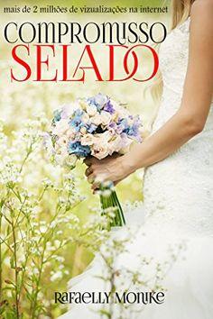 Amazon.com.br eBooks Kindle: Compromisso Selado, Rafaelly Monike