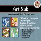 Art Sub Lessons and Sub Binder Information