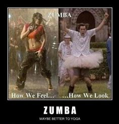 SOOOO true...I do not do Zumba in front of people, it makes me look like I need a helmet :P