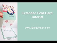 VIDEO Tutorial for Stampin' Up! Lift Me Up Extended Fold Card ~ 2017 Occasions Catalog ~ Sale-a-bration Carried Away ~ www.juliedavison.com