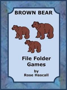 Brown Bear File Folder Games for PK-K or Special Education This packet contains 29 pages and makes 6 printable file folder games. Preschool Literacy, Kindergarten Classroom, Classroom Activities, Book Activities, Classroom Ideas, File Folder Activities, File Folder Games, File Folders, Special Education Activities