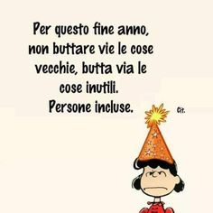 Lucy Van Pelt, Words Quotes, Sayings, Cheer Up, Smiley, Vignettes, Inspire Me, Happy New Year, Inspirational Quotes