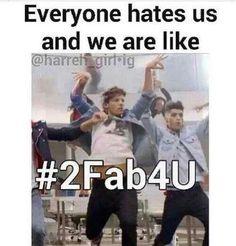 ITS TRUE #2FAB4U