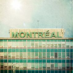 "Original fine art photograph of the ""Montréal"" 1940's sign at the Pierre Elliott Trudeau International Airport ~ photos by Jane Heller"