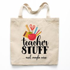 Teacher Stuff and Wine Canvas Tote Bag - Teacher Gifts, Personalized Teacher Gifts, Teacher Tote Bags, Gifts for Teachers, Teacher Appreciation Gift, Teacher Appreciation Day, Christmas Gift for Teacher, Teacher Christmas Gift, Teacher Thank you Gift, End of the Year Teacher Gifts