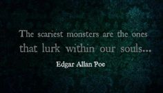 Monsters within us ...