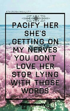 pacify hey by Melanie Martinez made by @ThisIsMyReality