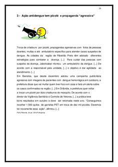 """19   3 - Ação antidengue tem picolé e propaganda """"agressiva""""   Troca de criadouro por picolé, propagandas agressivas com fot..."""