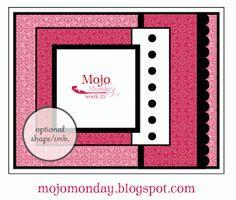 Mojo Monday - The Blog: Mojo Monday Week 75