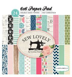 Carta Bella Paper - Sew Lovely Collection - 6 x 6 Paper Pad at Scrapbook.com