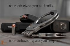 Police Officer's quote. Those that wear the badge for right reason. law enforcement, police officer, LE