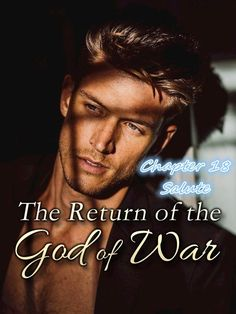 #flipread #romance #novel #story The Return of the God of War Chapter 18 Salute novel is a romance story about Zoey and Levi Garrison. Read The Return of the God of War Chapter 18 Salute novel full story online on Flipread App. Action Story, Best Romance Novels, War Novels, God Of War, Reading Online, App, Books, Movie Posters, Fictional Characters