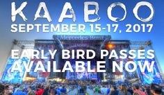 GoRockfest.Com: KAABOO Del Mar 2017 Lineup & Tickets Info