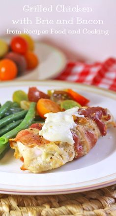 Grilled Chicken with Brie and Bacon #WeekdaySupper - Recipes Food and Cooking