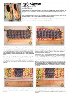 Everyone needs them, everyone wants them: A pair of homemade, handmade ugly slippers. Thank you to Sonya Blackstone Designs for anot Crochet Socks Tutorial, Easy Crochet Slippers, Crochet Slipper Boots, Crochet Slipper Pattern, Crochet Shoes, Crochet Patterns, Crochet Ideas, Crochet Stitches, Slipper Socks