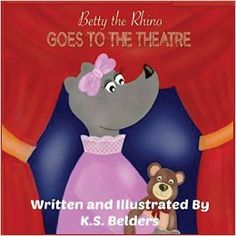 Betty the Rhino discovers the magic and wonder only a night at the theatre could bring.