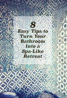 How to get the spa look in your bathroom at home.