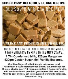 Melt in the Mouth Crystalised Fudge. Unlike any you have tasted. Note: sub coconut condensed milk & coconut sugar? Delicious Fudge Recipe, Fudge Recipes, Candy Recipes, Sweet Recipes, Baking Recipes, Dessert Recipes, Yummy Food, Cookie Recipes, South African Fudge Recipe