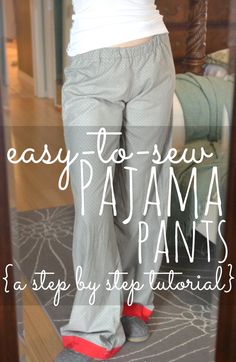 Super EASY-to-sew pajama pants! This simple step-by-step tutorial shows you exactly what to do to make cute PJ pants in any size without a pattern!