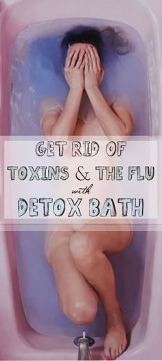 Detox bath is a simple and effective way to get rid of toxins from your body. Although this bath eliminates stress, depression and accumulated fatigue