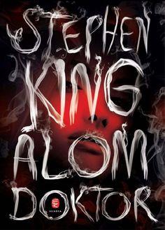 Doctor Sleep, Stephen King, New Hampshire, Ale, Neon Signs, Magazine, Books, Livros, Libros
