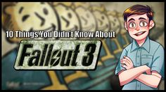 YEP...10 Things You Didn't Know About Fallout 3