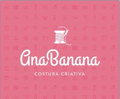 AnaBanana costura criativa www.facebook.com/anabanana.costurinhas