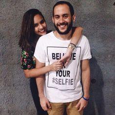 Believe in your selfie Não Tenho Ideia