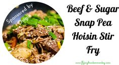Beef & Sugar Snap Pea Hoisin Stir Fry - The Flying Drunken Monkey