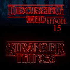 In this episode we discuss the Netflix original series, Stranger Things, and…