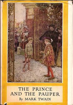 1909 Mark Twain The Prince And The Pauper