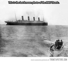 The last known photo of the RMS Titanic afloat…