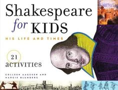 Shakespeare for kids by Colleen Aagesen