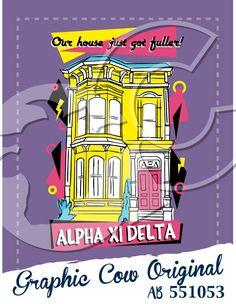 Full House Fulller House Alpha Xi Delta neon San Francisco bid day  #grafcow