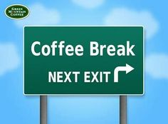 Bwa hahaha!...ANY road trip over one hour DEMANDS a coffee break (and leg stretch, of course).
