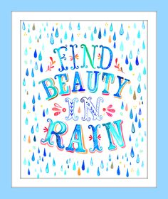 Beauty in rain. Katie Daisy