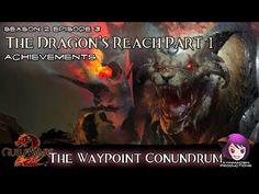 Achievements in Season 2: Episode 3: The Dragon's Reach Part 1 03 The Waypoint Conundrum