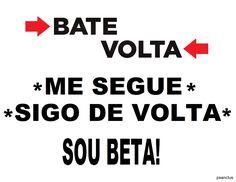Bate Volta #SdV #Beta REpin
