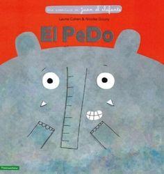 El Pedo, de Laurie Cohen y Nicolas Goun Children's Picture Books, Book Illustration, Facebook Sign Up, Storytelling, Kids Rugs, Symbols, Humor, Pets, Book Covers