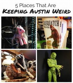 5 Places That Are Keeping Austin Weird | http://austinitetips.com