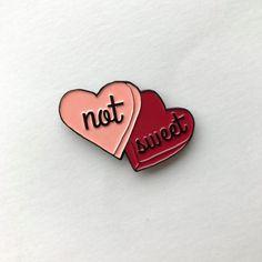 'Not Sweet Candy Heart' Pin