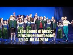 """The Sound of Music"" im Prinzregententheater mit Uwe Kröger vom 29.03.-0..."