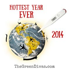 Climate news: 2014 was the hottest year ever . . . click through to read why and what it means.