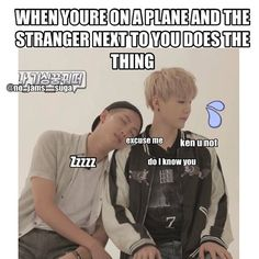 """ok but has this ever actually happened to any of you cuz id probably jump off that plane if this happened to me.unless the stranger was attractive"""