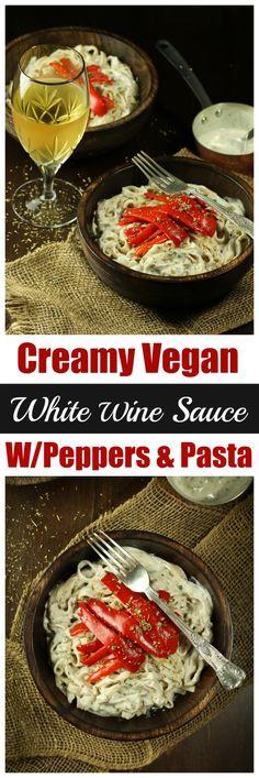 Creamy Vegan White Wine Sauce with Peppers & Pasta Vegan Sauces, Vegan Foods, Whole Food Recipes, Cooking Recipes, Pepper Pasta, Vegan Pasta, Vegan Soup, Wine Sauce, Base Foods
