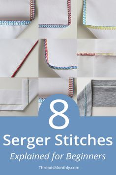 8 Serger / Overlocker Stitches Explained Simply (+ Photos) Serger Stitches, Sewing Machine Stitches, Serger Thread, Types Of Stitches Sewing, Sewing Hacks, Sewing Tutorials, Sewing Patterns, Sewing Tips, Sewing Basics