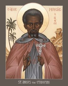 """St. Moses the Ethiopian 